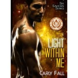 The Light Within Me (The Six Saviors Book 1) ~ Carly Fall