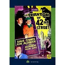 The Phantom of 42nd Street