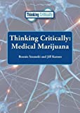 img - for Medical Marijuana (Thinking Critically) book / textbook / text book