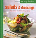 The Easy Kitchen: Salads & Dressings:...