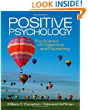 Positive Psychology: The Science of Happiness and Flourishing (PSY 255 Health Psychology)
