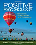 img - for Positive Psychology: The Science of Happiness and Flourishing book / textbook / text book