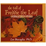 The Fall of Freddie the Leaf: A Story of Life for All Ages ,by Leo Buscaglia ( 2006 ) Hardcover