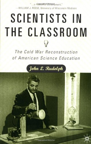 Scientists in the Classroom: The Cold War Reconstruction...