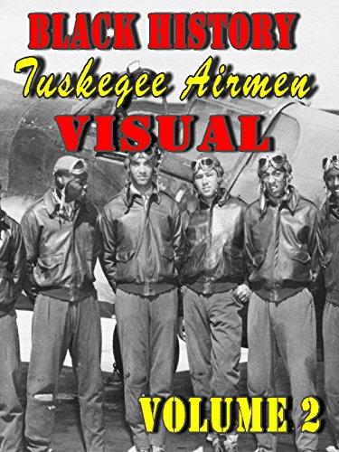 Black History Tuskegee Airmen Visual, Vol. 2