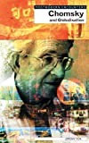 Chomsky & Globalisation (Postmodern Encounters) (184046237X) by Jeremy Fox
