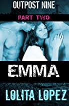 Emma: Part Two (Outpost Nine) (Volume 2)