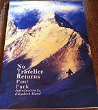 No Traveller Returns (1904619029) by Paul  Park
