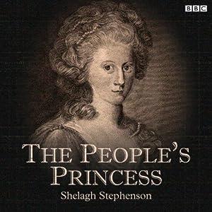 The People's Princess (BBC Radio 4: Afternoon Play) Radio/TV Program