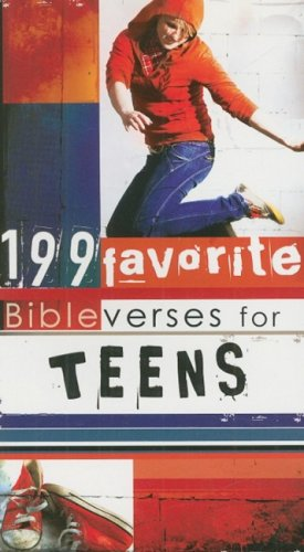 199 Favorite Bible Verses for Teens (199 Favorite Bible Verses For.)