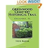 Greenwood Cemetery Historical Trail: Orlando, FL