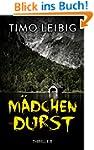 M�dchendurst: Thriller (Goldmann und...