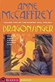 Dragonsinger (Harper Hall Trilogy, Volume 2)