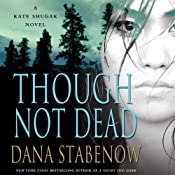 Though Not Dead: A Kate Shugak Novel | [Dana Stabenow]