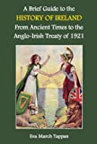 img - for A Brief Guide to the History of Ireland: From Ancient Times to the Anglo-Irish Treaty of 1921 book / textbook / text book