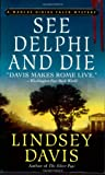 See Delphi and Die (Marcus Didius Falco Mysteries)