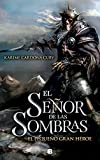 Karime Cardona El señor de las sombras / The Lord of the Shadows