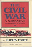 The Civil War a Narrative: Fredericksburg to Meridian (0307290433) by Shelby Foote