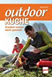 Outdoorkche: Drauen Kochen leichtge...