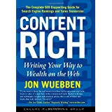 Content Rich: Writing Your Way to Wealth on the Web ~ Jon Wuebben
