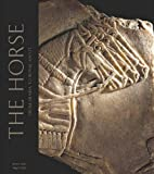 The Horse: From Arabia to Royal Ascot (0714111856) by Curtis, John