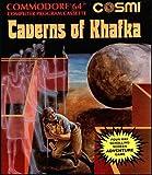 Caverns of Khafka - Commodore 64