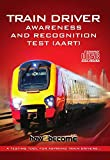 Train Driver Awareness and Recognition Test (AART)