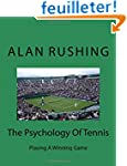The Psychology Of Tennis: Playing A W...