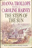 the Steps Of The Sun (0099333805) by Joanna Trollope