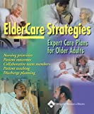 ElderCare Strategies: Expert Care Plans for Older Adults