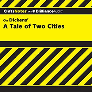 A Tale of Two Cities: CliffsNotes Audiobook