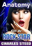 Anatomy Of A Rock Star