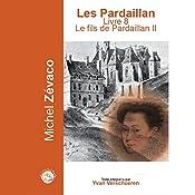 Le fils de Pardaillan 2 (Les Pardaillan 8) | Michel Zévaco