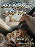 img - for Dear Soldier, With Love book / textbook / text book