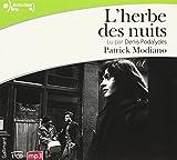Herbe des nuits (L')   Modiano, Patrick (1945-....). Auteur
