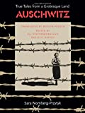 img - for Auschwitz: True Tales From a Grotesque Land book / textbook / text book