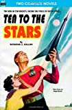 Ten to the Stars & The Conquerors