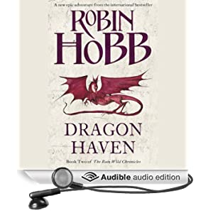 Dragon Haven: The Rain Wild Chronicles, Book 2 (Unabridged)