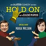 Ep. 30: Boston Comedy Festival: Mara Wilson   Eugene Mirman,Mara Wilson