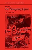 Kurt Weill: The Threepenny Opera (Cambridge Opera Handbooks)