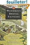 Wondrous Brutal Fictions - Eight Budd...