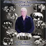 Billy Yates & Friends Country Gentlemen Tribute