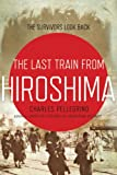 img - for The Last Train from Hiroshima: The Survivors Look Back (John MacRae Books) book / textbook / text book