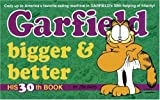 Garfield Bigger and Better (Garfield (Numbered Paperback)) (0345407709) by Davis, Jim