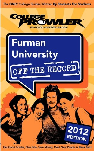 Furman University 2012: Off the Record