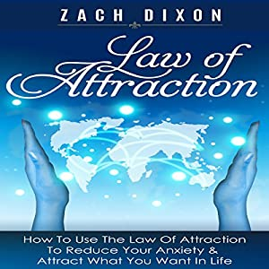 Anxiety: Law of Attraction Audiobook