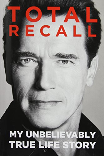 Download Total Recall: My Unbelievably True Life Story