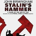 Stalin's Hammer: The Axis of Time Series | John Birmingham