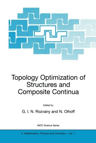 Topology Optimization of Structures and Composite Continua (Nato Science Series II:)