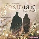 Schattendunkel (Obsidian 1) Hörbuch von Jennifer L. Armentrout Gesprochen von: Merete Brettschneider